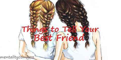 the best cute sweet things to tell your best friend