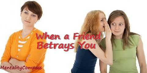 when a friend betrays you