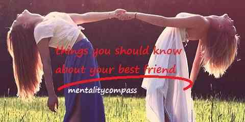 ways to know and understand your best friend mate