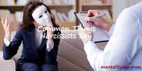 things narcissists say