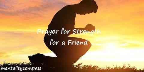prayer for strength for a friend